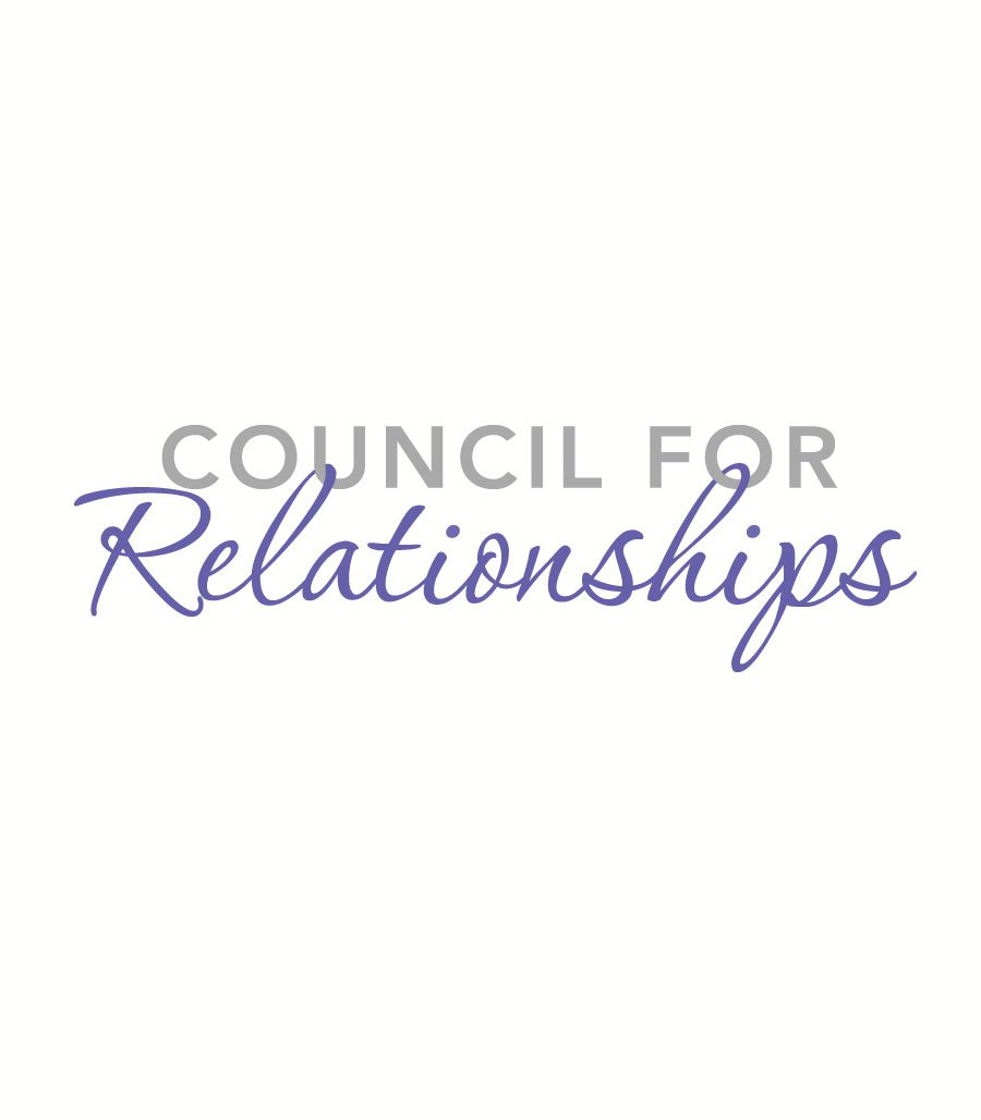 Council For Relationships Helping People Understand Respect And